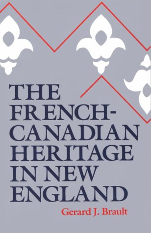 The French-Canadian Heritage in New - New Heritage England