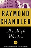 Image of The High Window: A Novel (Philip Marlowe series Book 3)