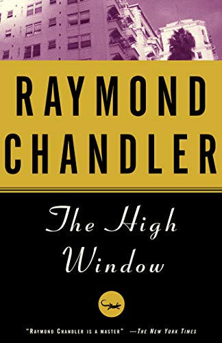 The High Window: A Novel (Philip Marlowe series Book 3)