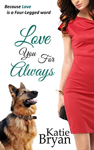 Book: The Canine Liberation Movement - Because Love is a Four-Legged Word (The WOOF Books Book 1) by Katie Bryan