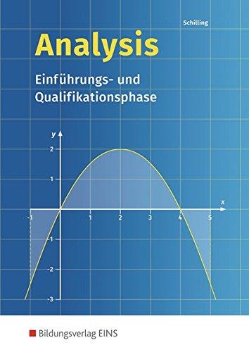Analysis - Einführungs- und Qualifikationsphase