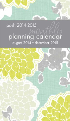 Posh Loving Blossoms Monthly Pocket Planning August 2014 - December 2015 Calendar (Calendar 2014 Pocket)