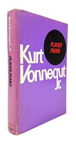 Player Piano by Kurt Vonnegut, Jr., Delacorte Press 1952