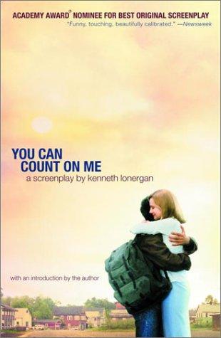 You Can Count on Me: A Screenplay [Kenneth Lonergan] (Tapa Blanda)