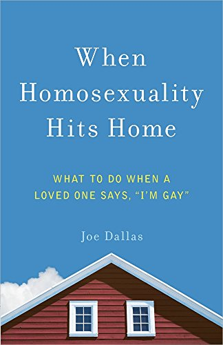 """When Homosexuality Hits Home: What to Do When a Loved One Says, """"I'm Gay"""""""