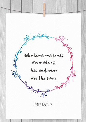 Emily Bronte Fine Art Literary Love Quote Print, Many Sizes **Unframed**