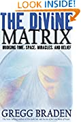 #10: The Divine Matrix: Bridging Time, Space, Miracles, and Belief