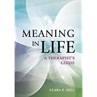 Meaning in Life: A Therapist's Guide