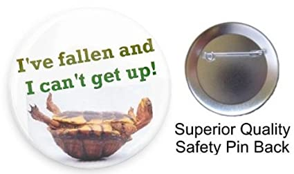 amazon com i ve fallen and can t get up turtle 3 pin back