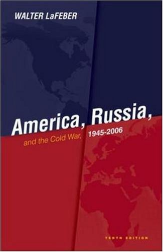 America, Russia and the Cold War 1945-2006 (History)