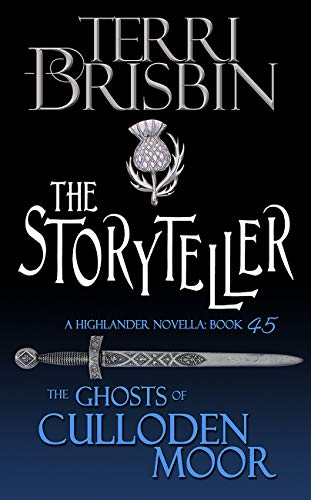 The Storyteller: A Highlander Romance (Ghosts of Culloden Moor Book 45)