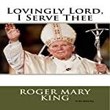 img - for Lovingly Lord, I Serve Thee book / textbook / text book
