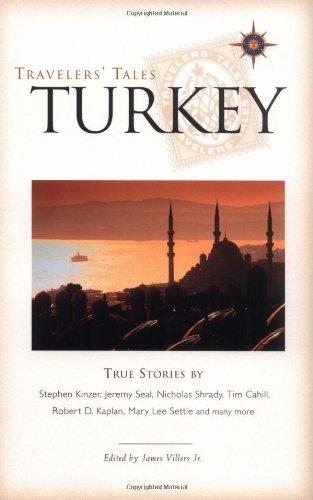 Travelers Tales Turkey: True Stories