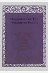 Haggadah for the Vegetarian Family