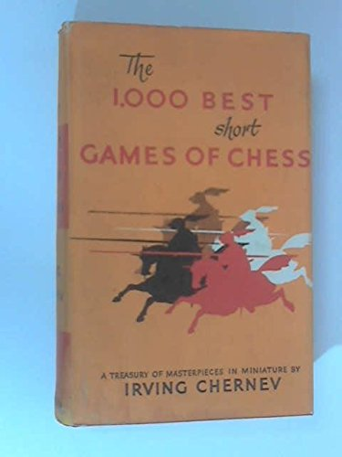 1000 best short games of chess - 3