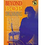 img - for Beyond Bop Drumming: Book & CD (Manhattan Music Publications) (Mixed media product) - Common book / textbook / text book