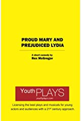 Proud Mary and Prejudiced Lydia Paperback