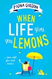 When Life Gives You Lemons: the perfect feel-good