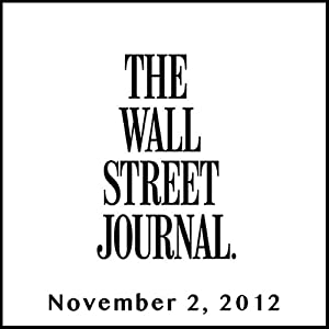 The Morning Read from The Wall Street Journal, November 02, 2012 Newspaper / Magazine
