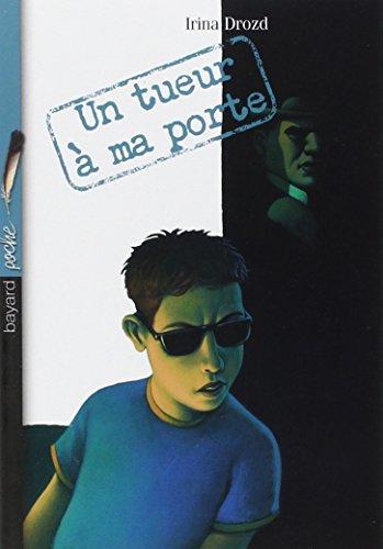 Un tueur à ma porte (French Edition)
