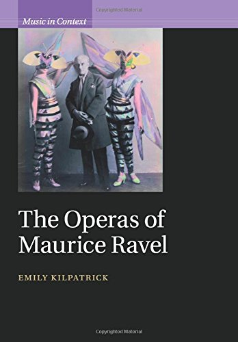Download The Operas of Maurice Ravel (Music in Context) Text fb2 book