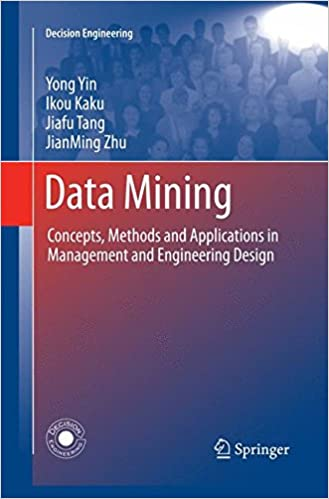 Téléchargements ebook gratuits pour ipad 4 Data Mining: Concepts, Methods and Applications in Management and Engineering Design (Decision Engineering) (Littérature Française) PDF iBook PDB 1447161181