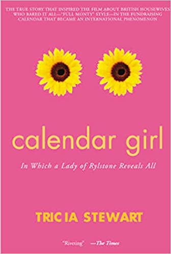 Calendar Girl: In Which a Lady of Rylstone Reveals All