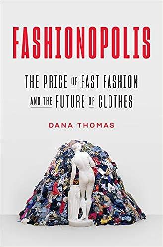85a0e2d242 Fashionopolis: The Price of Fast Fashion--and the Future of Clothes ...