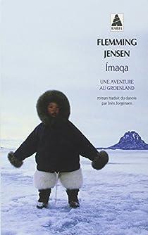 Imaqa : Une aventure au Groenland par Jensen