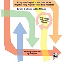 Movin' in the Right Direction!: A Program OR Songbook to Build Character and Integrity in Young People For Unison and 2-Part Voices (Soundtrax)