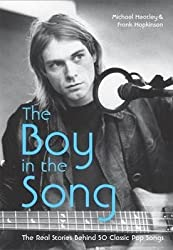 [(The Boy in the Song: The Real Stories Behind 50 Classic Pop Songs)] [Author: Michael Heatley] published on (May, 2012)