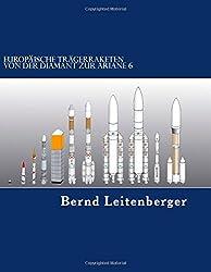 Europäische Trägerraketen: Von der Diamant zur Ariane 6