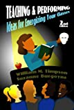 img - for Teaching and Performing: Ideas for Energizing Your Classes book / textbook / text book