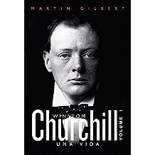 Winston Churchill: Uma vida