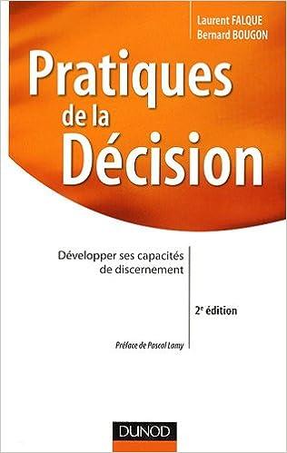 En ligne téléchargement gratuit Pratiques de la décision : Développer ses capacités de discernement epub, pdf