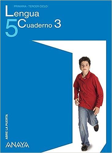 Lengua 5. Cuaderno 3.: María Isabel Fuentes Zaragoza: 9788466779029: Amazon.com: Books