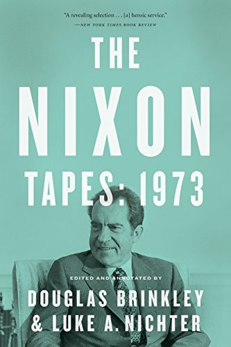 The Nixon Tapes: 1973