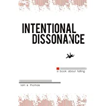 Intentional Dissonance by Thomas, Iain S., pleasefindthis (2012) Paperback