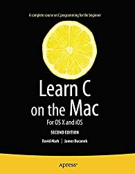 Learn C on the Mac: For OS X and IOS (Learn Apress)