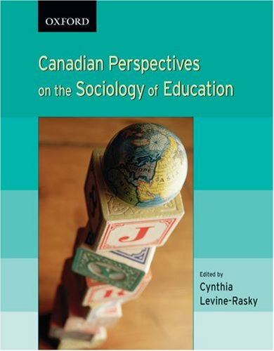 Canadian Perspectives On The Sociology Of Education