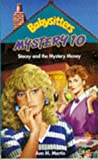 Stacey and the Mystery Money (Babysitters Club Mysteries)