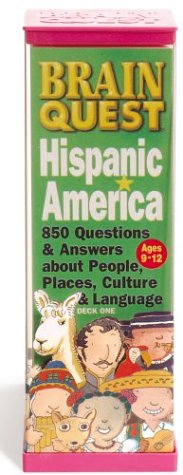Brain Quest Hispanic America: 850 Questions & Answers About People, Places, Culture & Language