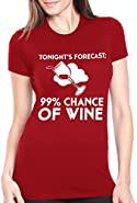 Women's High Chance Of Wine Forecast T Shirt Funny Drinking Tee For Women
