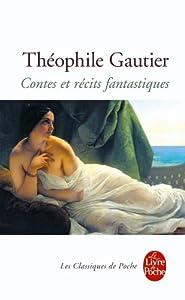 Contes Et Recits Fantastiques (Ldp Classiques) (French Edition) (Le Livre de Poche)