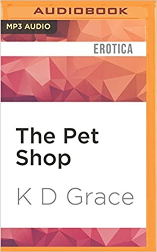 The Pet Shop  K.D. Grace 04a513a2f4e5