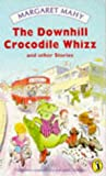 The Downhill Crocodile Whizz (Puffin Books)
