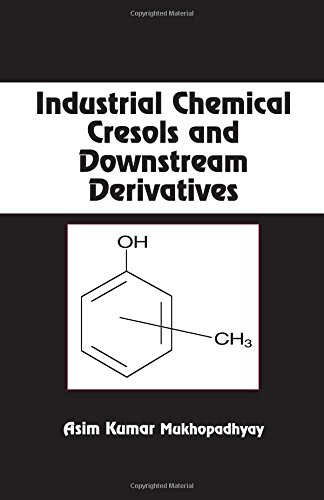 Industrial Chemical Cresols and Downstream Derivatives (Chemical Industries)