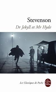 Le cas étrange du Dr Jekyll et de Mr Hyde, Stevenson, Robert-Louis