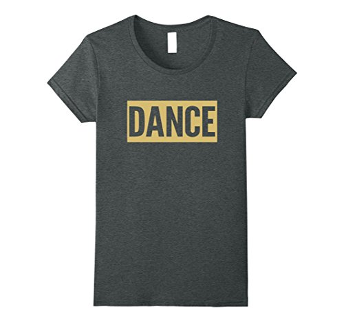 Womens FUNNY DANCE DANCING T-SHIRT [DANCER CLOTHING & GIFT IDEA] XL Dark (Disco Outfit Ideas)