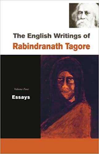 Argument Essay Topics For High School The English Writings Of Rabindranath Tagore Essays Rabindranath Tagore   Amazoncom Books Healthy Food Essays also An Essay On English Language The English Writings Of Rabindranath Tagore Essays Rabindranath  Example Of An Essay With A Thesis Statement